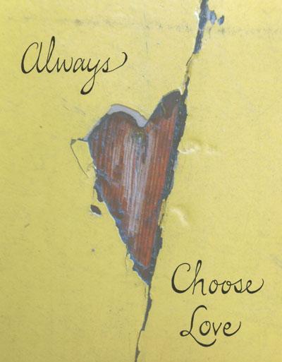 Always Choose Love